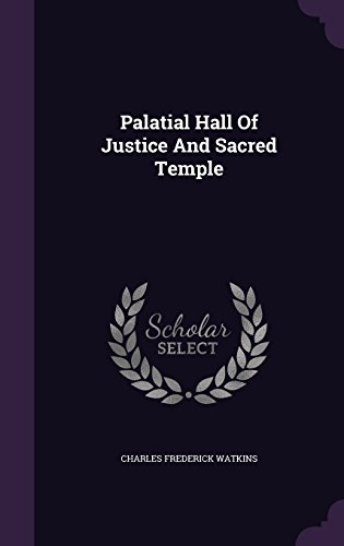 Palatial Hall Of Justice And Sacred Temple