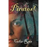 Pirates!by Celia Rees