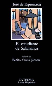 El estudiante de Salamanca (COLECCION LETRAS HISPANICAS)...