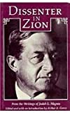 By Arthur A. Goren - Dissenter in Zion: From the Writings of Judah L. Magnes