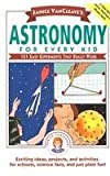 img - for Janice VanCleave's Astronomy Chemistry Physics For Every Kid book / textbook / text book
