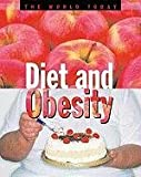 Diet and Obesity (World Today)