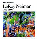The Prints of LeRoy Neiman 1980-1990: A Catalogue Raisonne