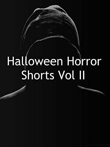 Halloween Horror Shorts Vol II