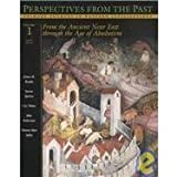 img - for Perspectives from the Past: Primary Sources in Western Civilizations : From the Ancient Near East Through the Age of Absolutism book / textbook / text book