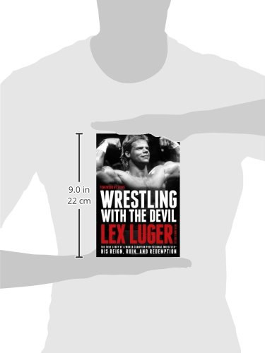 Wrestling with the Devil: The True Story of a World ...
