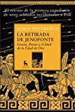 La retirada de Jenofonte / The retreat of Xenophon (Spanish Edition) (8424935802) by Waterfield, Robin