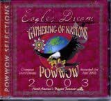 2003 Gathering of Nations Native American PowWow CD - Eagle's Dream