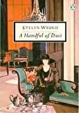 A Handful of Dust (Twentieth Century Classics) (014018239X) by EVELYN WAUGH