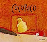 Cocorico (Coleccion O) (Spanish Edition)