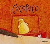 Cocorico (Coleccion O) (Spanish Edition)