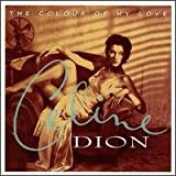 Celine Dion Colour of My Love, the