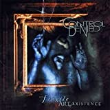 Control Denied - The Fragile Art Of Existence Deluxe 3 disc edition