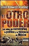 img - for El Otro Poder / The Other Authority (Nuevo Siglo) (Spanish Edition) by Jorge Fernandez Menendez (2002-05-01) book / textbook / text book