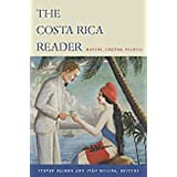 The Costa Rica Reader: History, Culture, Politics (The Latin America Readers) ~ Iv�n Molina Jim�nez