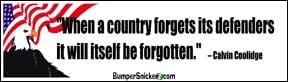 When a country forgets its defenders, it will itself be forgotten - Refrigerator Magnets 7x2 in