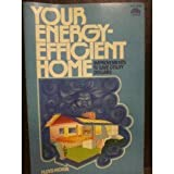 Your Energy-Efficient Home: Improvements to Save Utility Dollars