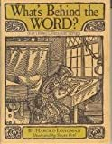 img - for What's Behind The Word? book / textbook / text book