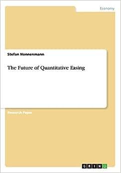 The Future Of Quantitative Easing