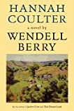 img - for Hannah Coulter (05) by Berry, Wendell [Paperback (2005)] book / textbook / text book