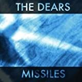 Missiles - The Dears