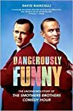 """(DANGEROUSLY FUNNY) THE UNCENSORED STORY OF THE SMOTHERS BROTHERS COMEDY HOUR"""""""" BY Bianculli, David ( AUTHOR )paperback{Dangerously Funny: The Uncensored Story of The Smothers Brothers Comedy Hour""""""""} on 28 Sep, 2010"""