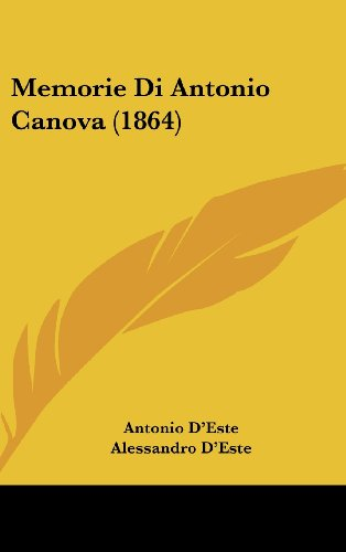 Memorie Di Antonio Canova (1864)