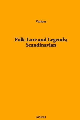 Folk-Lore and Legends; Scandinavian