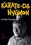 Karate-Do Nyumon: The Master Introductory Text (4770018916) by Akoshi, Gichin