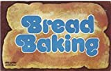 Bread Baking (0911954120) by Pappas, Lou Seibert