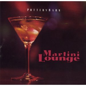 Amazon.com: Various Artists: Pottery Barn: Martini Lounge