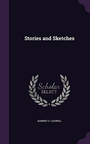 Stories and Sketches