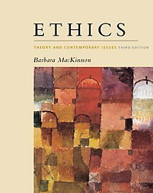 Ethics: Theory and Contemporary Issues, 3rd edition.