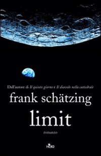 Limit: Frank Schätzing: 9788842916789: Amazon.com: Books