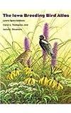 img - for Iowa Breeding Bird Atlas (Bur Oak Book) by Laura Spess Jackson (1996-11-01) book / textbook / text book