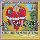 Jon Rauhouse - Steel Guitar Heart Attack