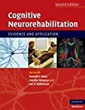 img - for Cognitive Neurorehabilitation: Evidence and Application book / textbook / text book