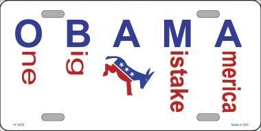 LP-2203 President Obama- One Big Ass Mistake America License Plates