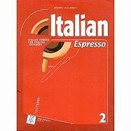 Italian Espresso 2: Italian Course for English Speakers...