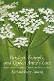 Parsleys, Fennels, and Queen Annes Lace