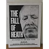 The Fall of Heathby Stephen Fay