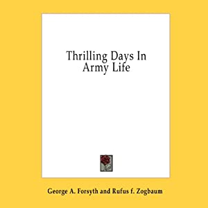 Thrilling Days in Army Life Audiobook