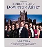 Matthew Sturgis The Chronicles of Downton Abbey A New Era by Sturgis, Matthew ( AUTHOR ) Sep-13-2012 Hardback