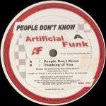 ARTIFICIAL FUNK - People Don't Know - Promo - 12 inch 45 rpm