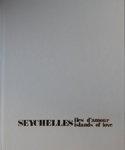 SEYCHELLES. Islands of Love. Iles d'amour