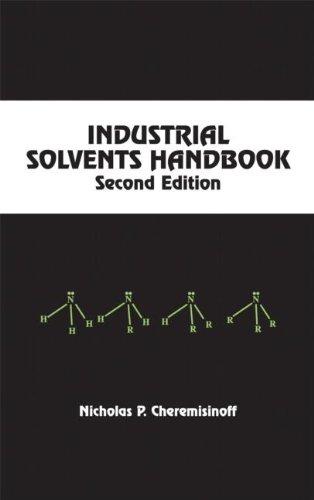 Chemistry - Industrial Solvents Handbook