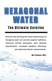 hexagolnal-water-the-ultimate-solution