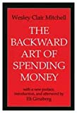 img - for The Backward Art of Spending Money book / textbook / text book