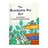 The Blueberry Pie Elf (0026859173) by Jane Thayer