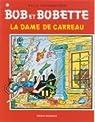 Bob et Bobette, tome 101 : La dame de carreau